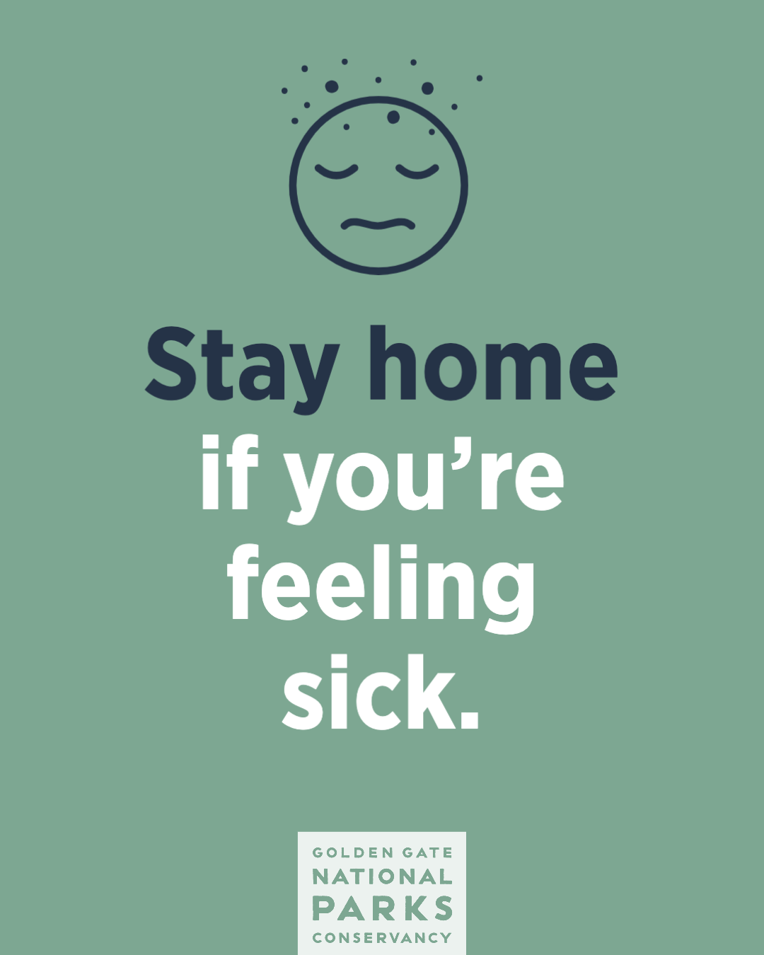 Stay home if you're feeling sick