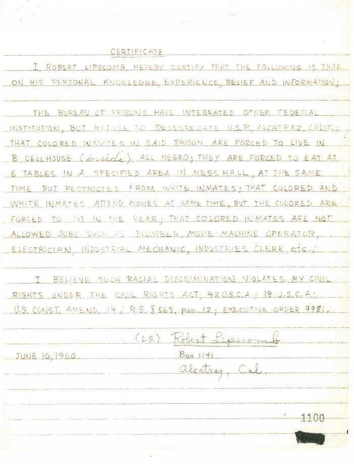 A letter written by Robert Lipscomb, an incarcerated individual on Alcatraz, stating the facts of the racial segregation on the island.
