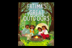 Image of the book Fatima's Great Outdoors written by Ambreen Tariq