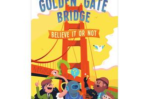 Golden Gate Bridge: Believe It Or Not