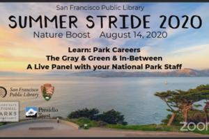 Summer Stride 2020: Park Careers, The Gray & Green & In Between