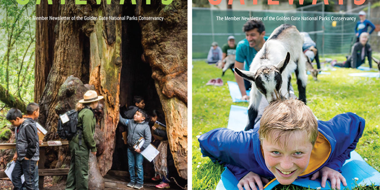 Gateways - The member publication of the Golden Gate National Parks Conservancy
