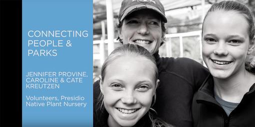 Connecting People & Parks:  Jennifer Provine, Caroline & Cate Kruetzen