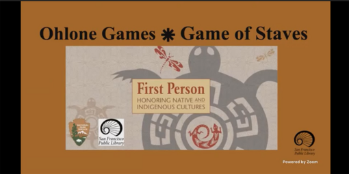 Ohlone Games, Game of Staves. First Person: Honoring Native and Indigenous Cultures.
